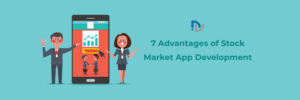 7 Advantages of Stock Market App Development | NectarBits