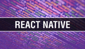 Benefits of React Native as Cross-Platform App Development
