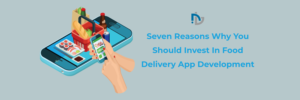 Best Food Ordering Delivery App Development Company
