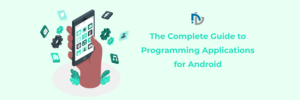 Complete Guide to Programming Applications for Android : Nectarbits
