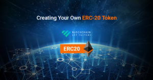 Creating Your Own ERC-20 Token – Blockchain App Factory