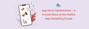Crucial peace of marketting puzzle on App Store Optimisation