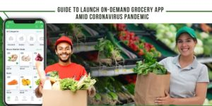 Best way to create your very own grocery app in the coronavirus outbreak