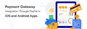 How To Choose A Payment Gateway For Your E-Commerce Store? – Nectarbits – Blog