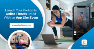 Launch your profitable online fitness brand with an app like Zoom