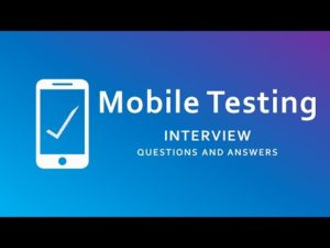 Mobile Testing Interview Questions and Answers | Mobile Application Testing – YouTube