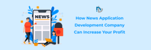 News App Development | News Application Development Companies