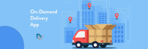 Top Reasons why Businesses ought to invest in On-Demand Delivery App for USA, UAE – Nectar ...