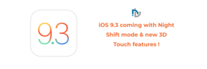 Update What We Want To see in IOS 9.3, Coming With Night Shift Mode