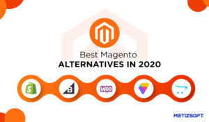 5 Best Magento Alternatives 2020 – Which is The Right For you?