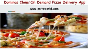 Dominos Clone:On Demand Pizza Delivery App