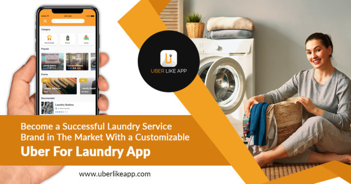 Establish a successful laundry service brand in the market with a customizable Uber for laundry  ...