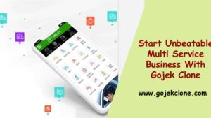 Start Unbeatable Multi Service Business With Gojek Clone