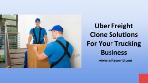 Uber Freight Clone Solutions For Your Trucking Business
