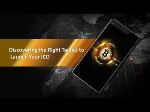 Discovering the Right Tactics to Launch Your ICO – YouTube