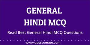 General Hindi MCQ – Upsssc Mate