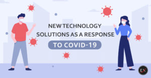 New Technology Solutions as a Response to COVID-19 | Existek Blog