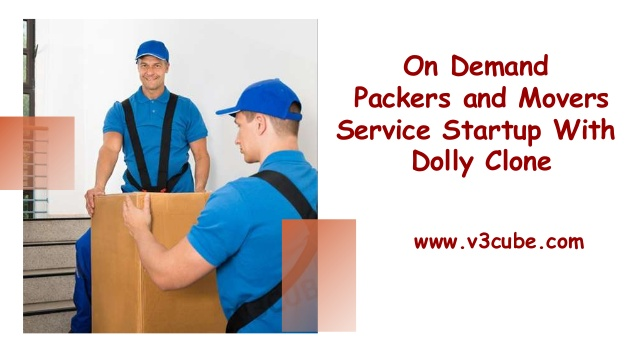 On Demand Packers and Movers Service Startup With Dolly Clone