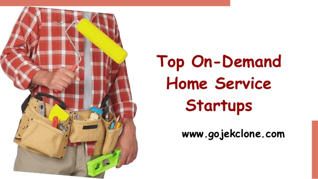 Top on demand home service startups