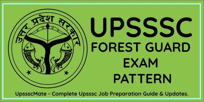 UPSSSC Forest Guard Exam Pattern – Upsssc Mate