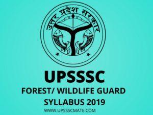 UPSSSC Forest Guard Syllabus 2020 – Upsssc Mate