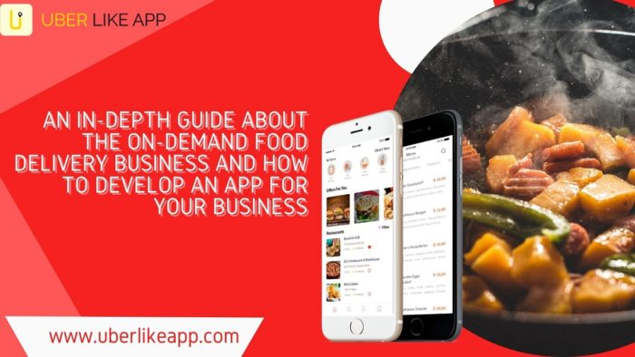 An in-depth guide about the on-demand food delivery business and how to develop an app for your  ...