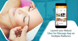 How to develop an app like Uber for massage services?