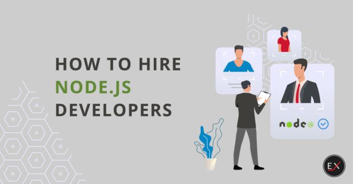 How to Hire a Node.js Developer: Skills, Salary, Experience   Existek Blog