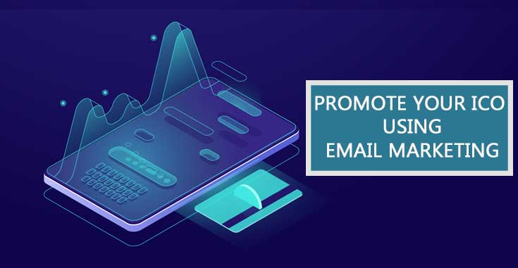 How to Promote an ICO with Email Marketing