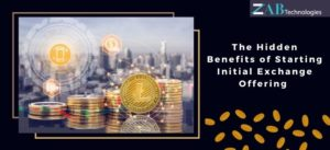 The Hidden Benefits of Starting Initial Exchange Offering to Raise Funds