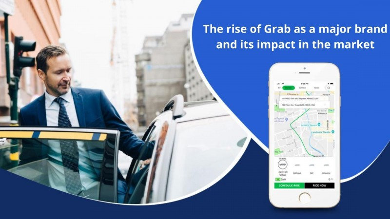 The rise of Grab as a major brand and its impact in the market : juliajulie2019 — LiveJournal