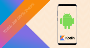 Top 6 Benefits of Kotlin For Android App Development