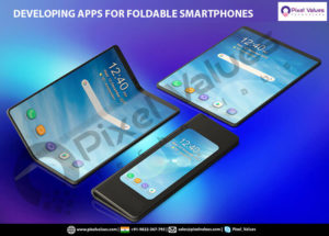 DEVELOPING APPS FOR FOLDABLE SMARTPHONES