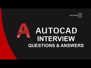 AutoCAD Interview Questions and Answers | Most Asked AutoCAD Interview Questions 2020 | Exam | & ...