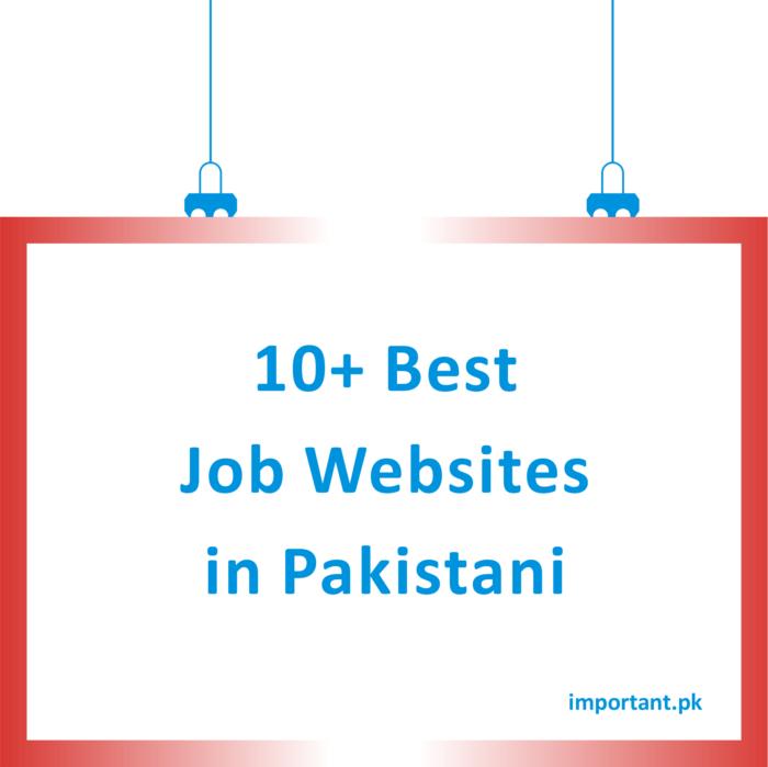 10+ Best Job Websites In Pakistan