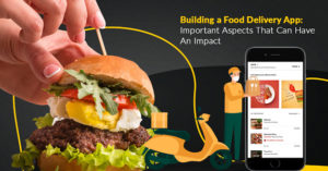If you're an entrepreneur eyeing to launch a food delivery app, this blog will lay the foundatio ...