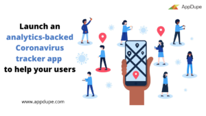 Launch an analytics-backed Coronavirus tracker app to help your users