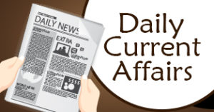 Searching the current affairs (UPSC / Govt Exams Current Affairs) on a daily basis with no any c ...