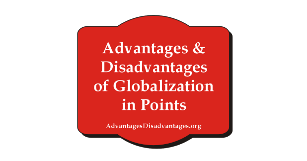 Essay On Advantages and Disadvantages of Globalization