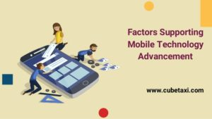 Factors Supporting Mobile Technology Advancement