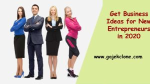 Get Business Ideas for New Entrepreneurs in 2020