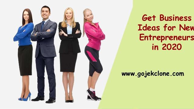 Get Business Ideas for New Entrepreneurs in 2020