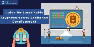 Guide for Sustainable Cryptocurrency Exchange Development