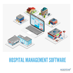 Hospital Management Software: Features, Modules, Advantages  https://www.ncrypted.com/hospital-m ...