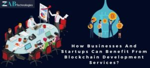 How Businesses Can Benefit From Blockchain Development Services?