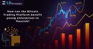 How can the Bitcoin Trading Platform benefit young enterprises to flourish? – NASSCOM Comm ...