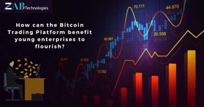 How can the Bitcoin Trading Platform benefit young enterprises to flourish? – NASSCOM Comm ...