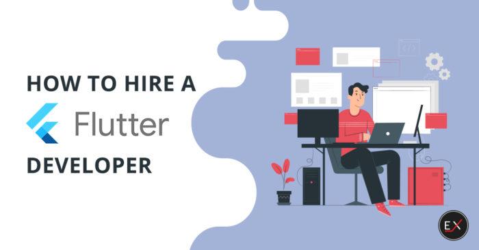 How to Hire a Flutter Developer | Existek Blog