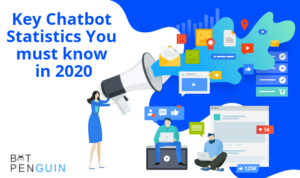 Key Chatbot Statistics You must know in 2020 – botpenguin