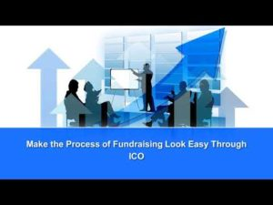 Make the Process of Fundraising Look Easy Through ICO – YouTube
